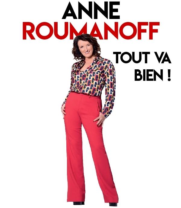 ANNE ROUMANOFF – Tout va bien !