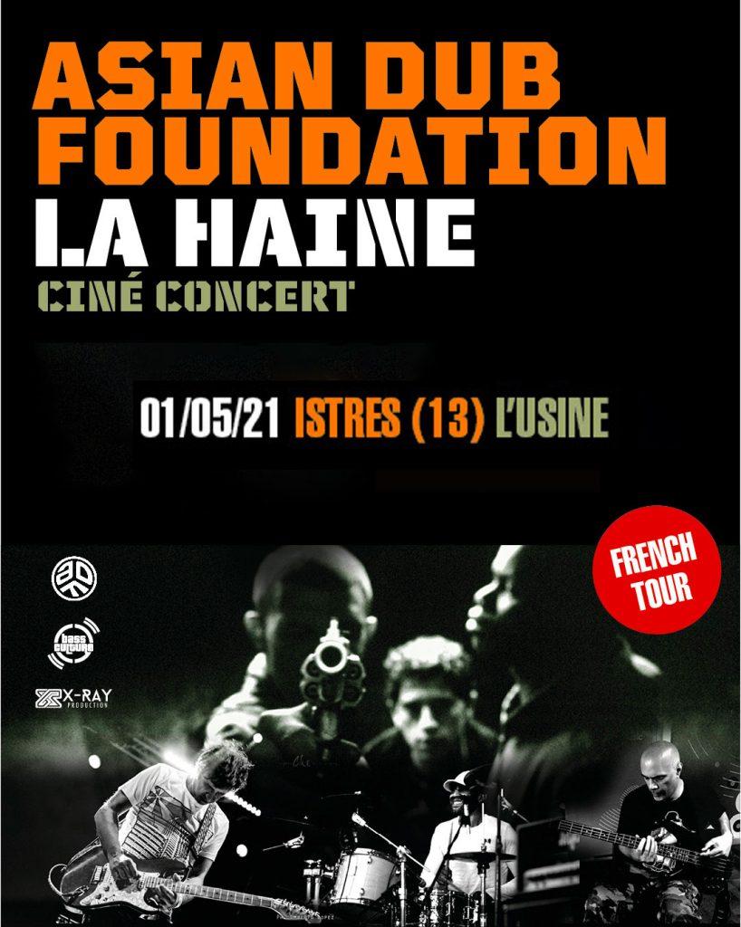 Asian Dub Foundation LA HAINE